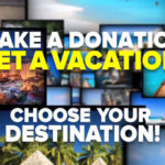 make a donation get a vacation
